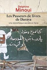 delphine minoui,daraya,syrie,bibliothèque,guerre civile,daesh,terrorisme,bachar-el-hassad,damas,reportage,essai