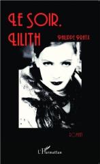 A030909~v~Le_soir_Lilith.jpg