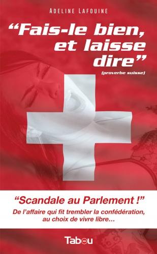 adeline lafouine,érotisme,sexe,témoignage,suisse,parlement helvétique,scandale