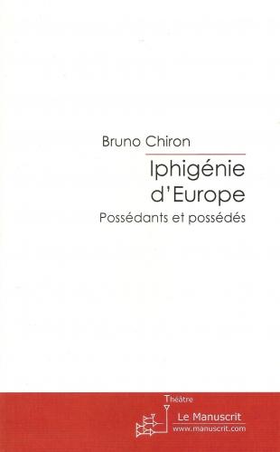 mes publications mes créations,théâtre,drame,iphigénie,europe,libéralisme