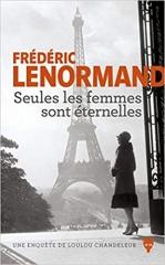 frédéric lenormand,féminisme,grande guerre,travestissement,policier,polar,roman