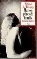 tatiana de rosnay,nouvelles,adultère,infidélité,maris,épouses,plon