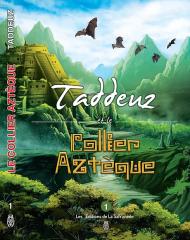taddeuz,marie-françoise chevallier le page,aztèque,mexique,mystérieuses cités d'or,harry potter,roman