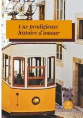 marie rault,roman,love story,histoire d'amour,lisbonne